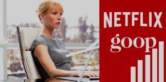 New Partnership of Netflix with Gwyneth Paltrow's Goop Brand