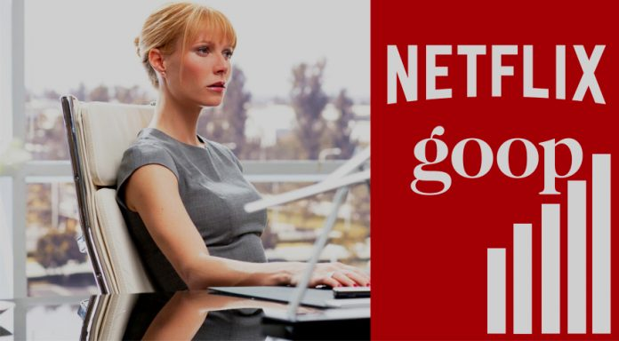 New Partnership of Netflix with Gwyneth Paltrow's Goop Brand