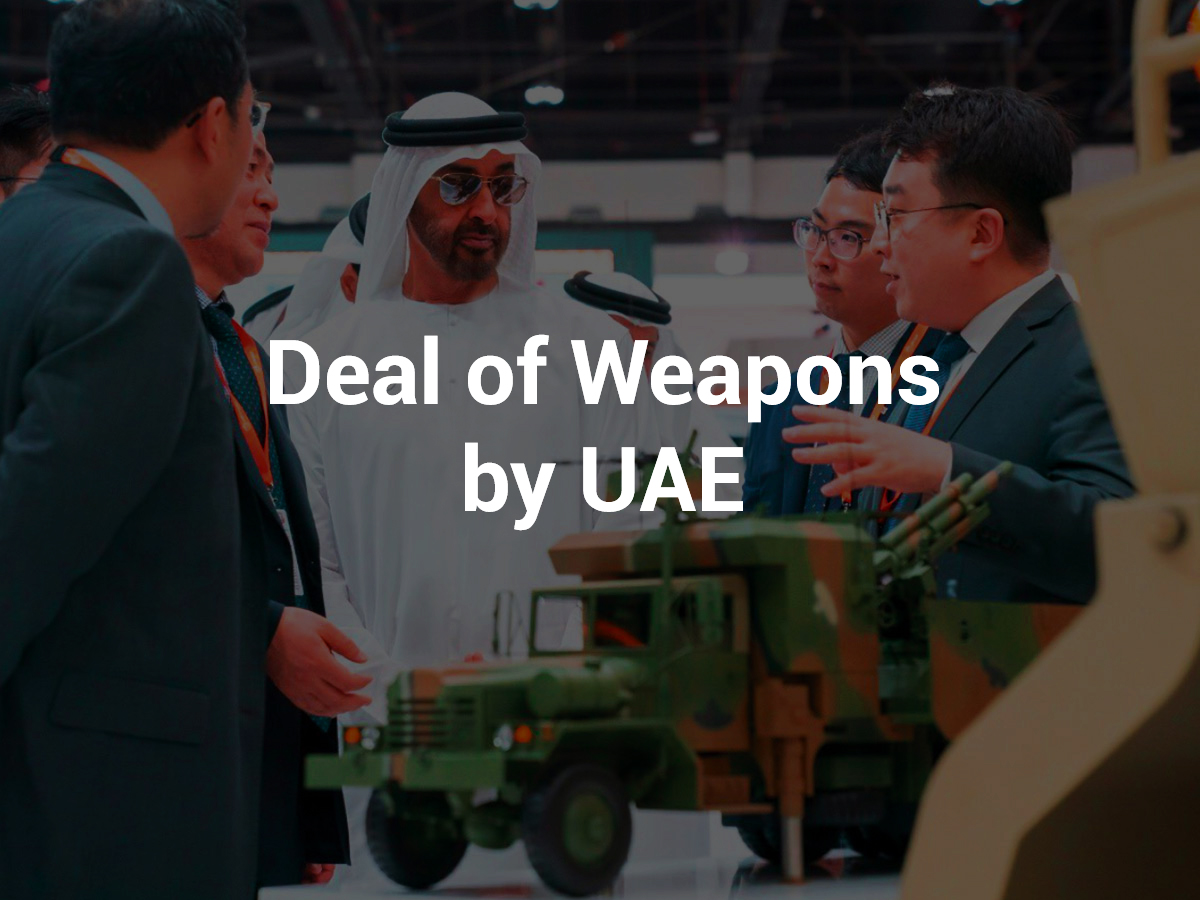 New Worldwide Deal of Weapons Announced by UAE