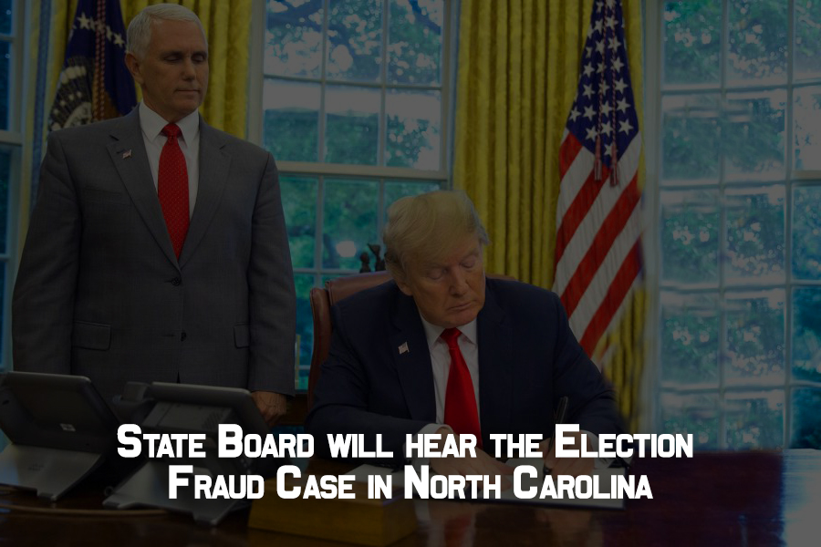 State Board will hear the Election Fraud Case in North Carolina