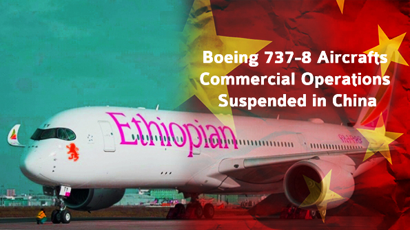Boeing 737-8 Aircrafts Commercial Operations Suspended in China