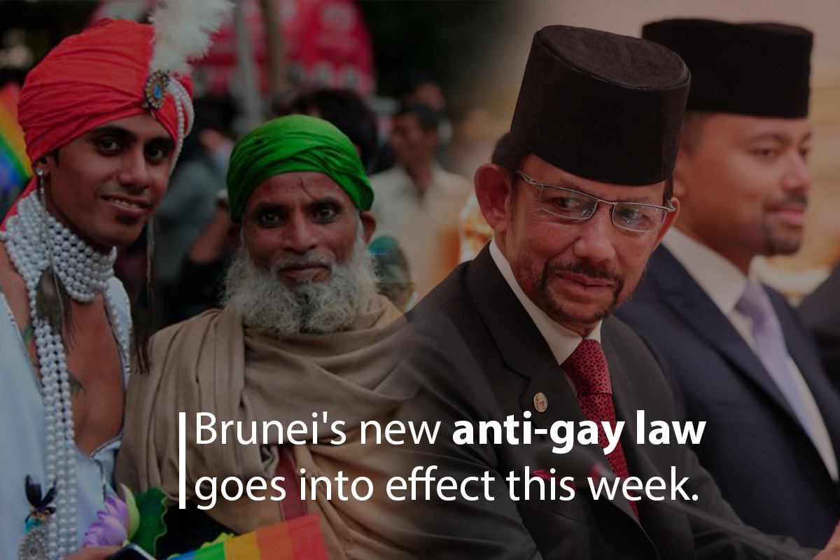 Brunei's Anti-gay Law will go to Effect in Current Week