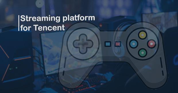 World's Largest Gaming Chinese Tencent Start Testing Gaming Cloud