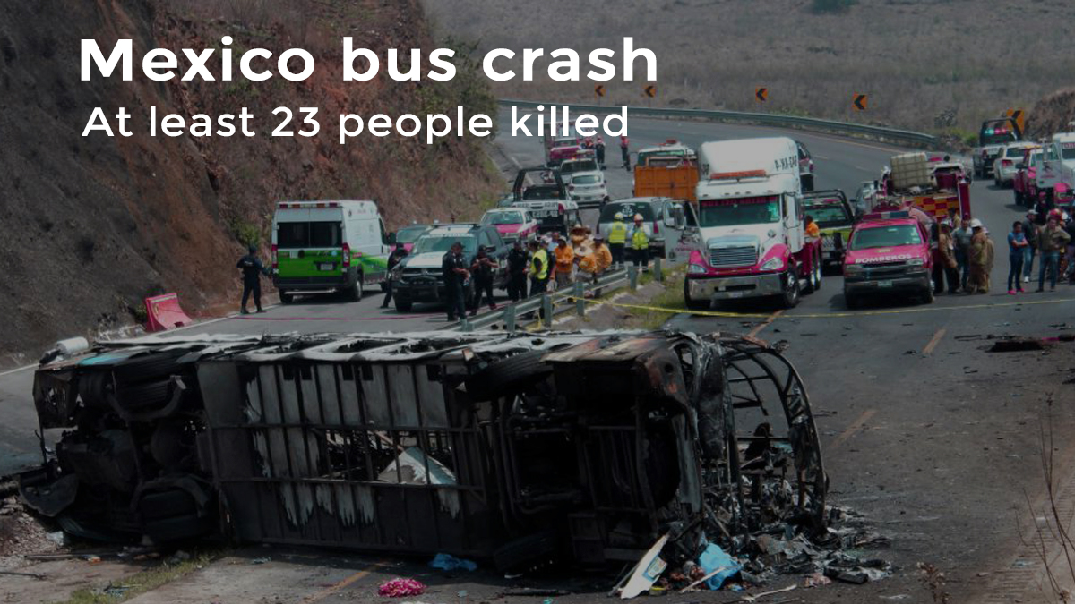 Mexican Bus hit Cargo truck killing 23 Pilgrim