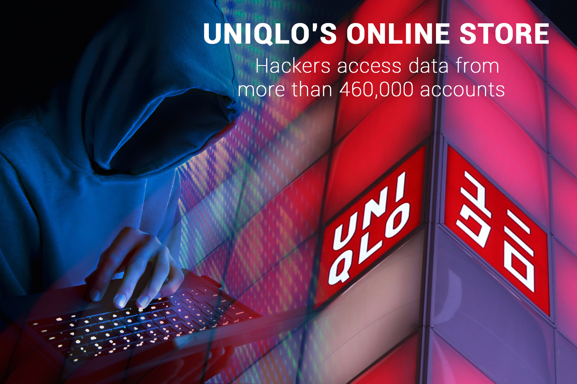 Over 460,000 Uniqlo's Online Store Accounts Hacked