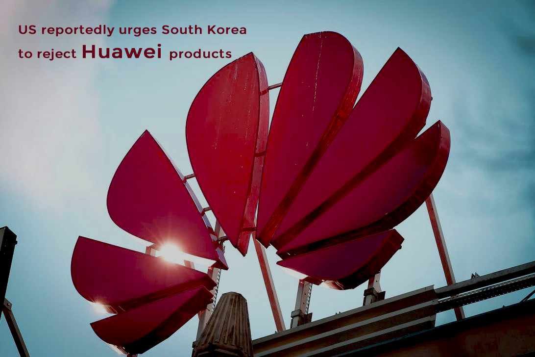United States Impose South Korea to Restrict Huawei Products