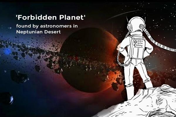 Astronomers Found a Forbidden Planet in Neptunian Desert