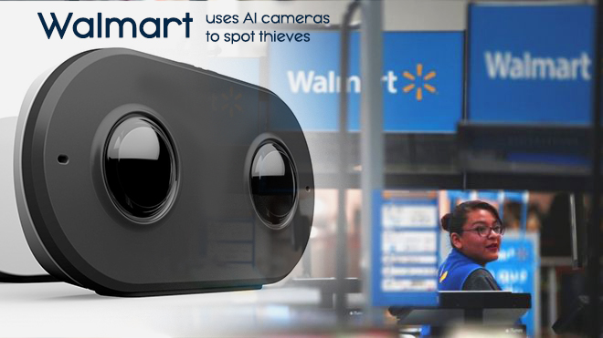 Walmart uses Artificial Intelligence Cameras to spot Shoplifters