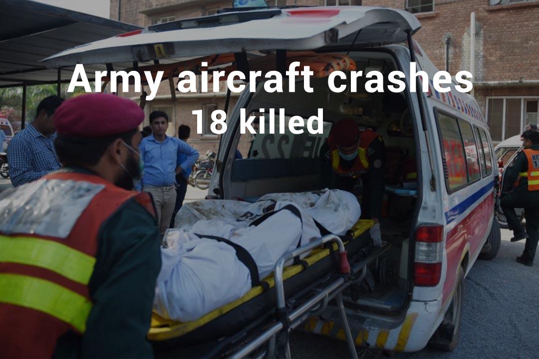 18 martyred in the Army Training Plane Crash in Rawalpindi