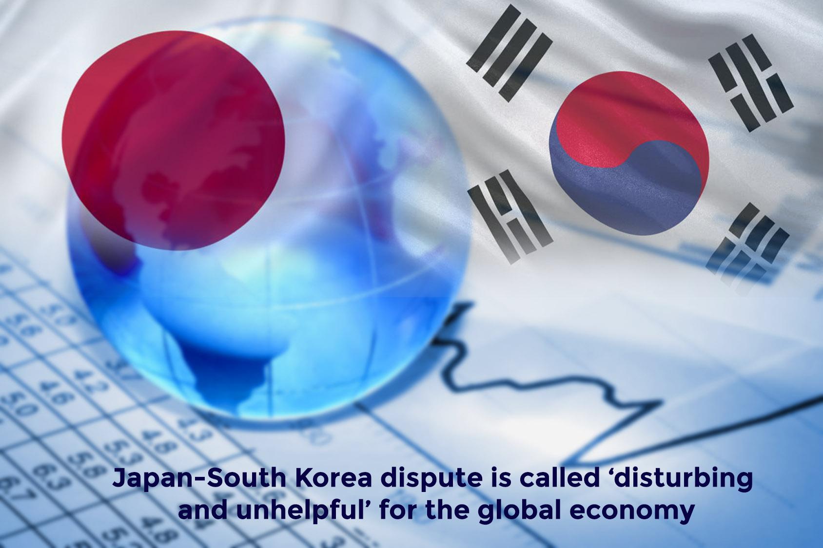 Dispute between South Korea and Japan is Disturbing Global Economy