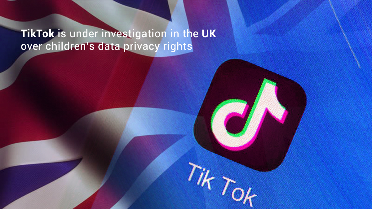 TikTok Facing Investigation in UK due to data Privacy Rights of Children