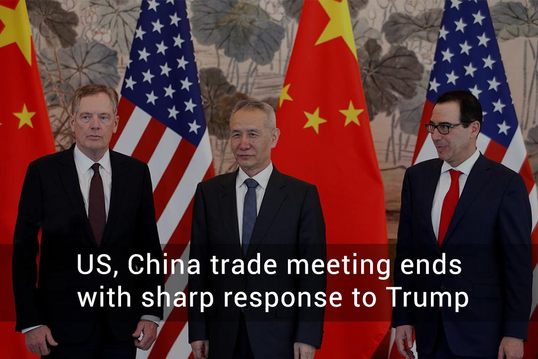 Trade Meeting of US-China ends with succinct reply to Trump