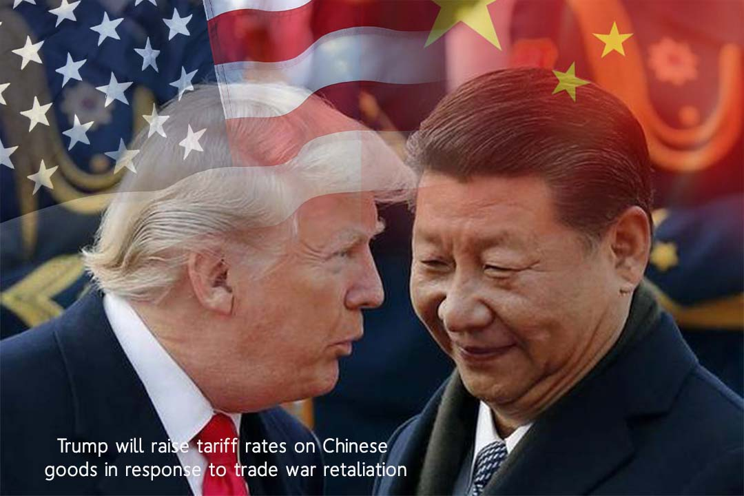 US will hike tariff on Chinese Imports as a Trade war revenge
