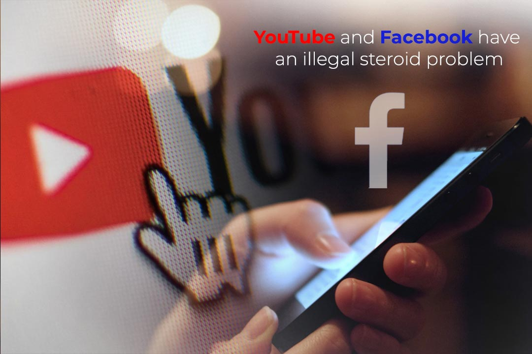 Facebook and YouTube are comfortable Platforms to get Steroid