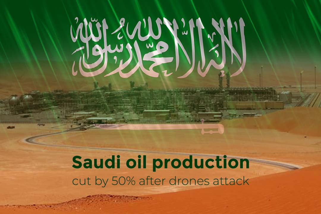 KSA Oil Production cut by fifty percent after drones attack