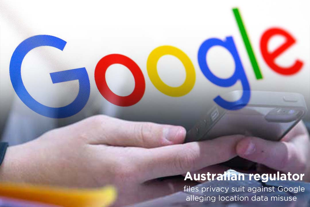 Australian Regulator files lawsuit against Google for location's data misuse