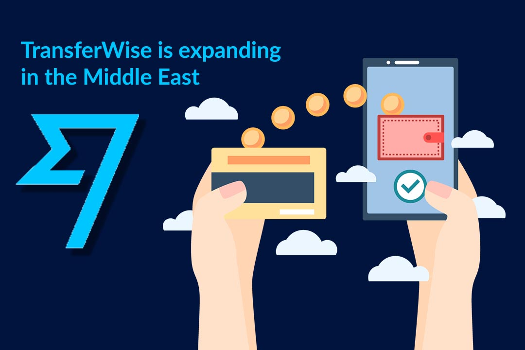 TransferWise expanding its services in Middle East