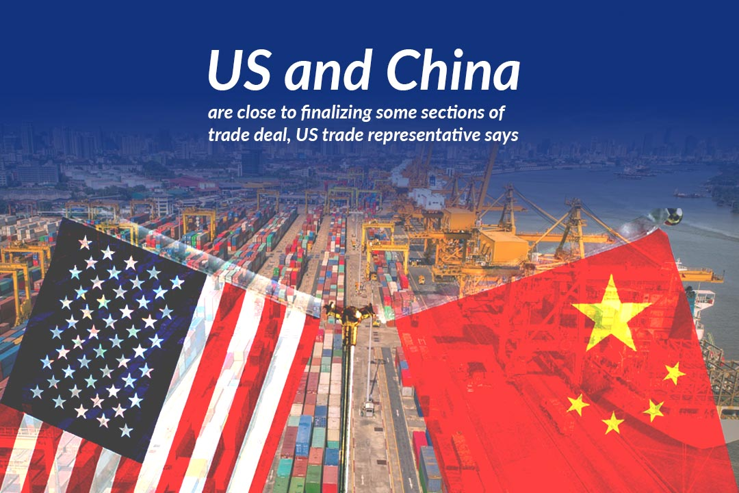 US and China on the way towards finalizing Phase one Trade Deal