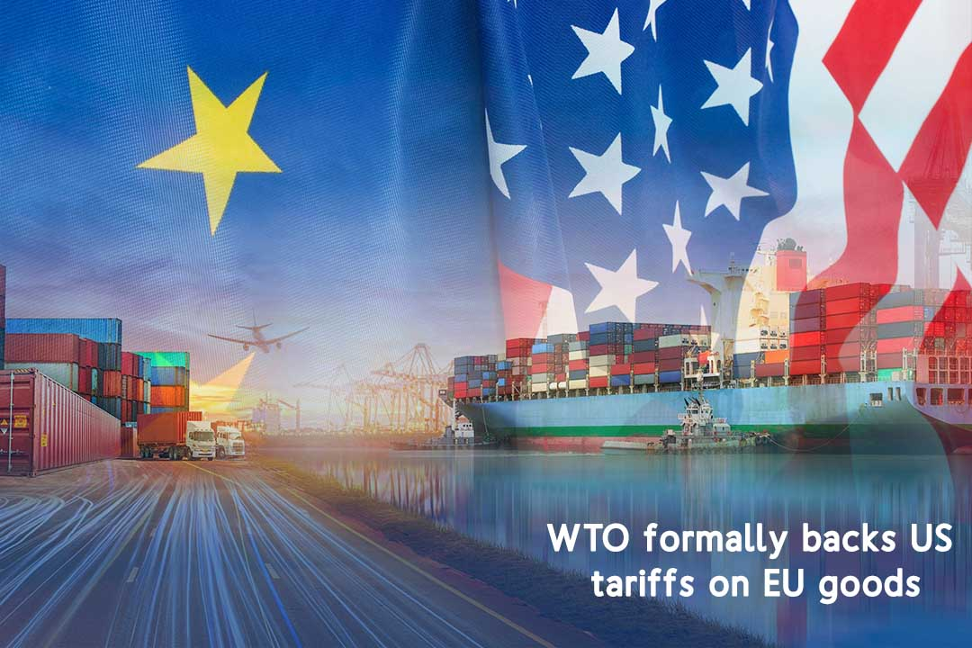WTO Officially supports US tariffs on European Union Products