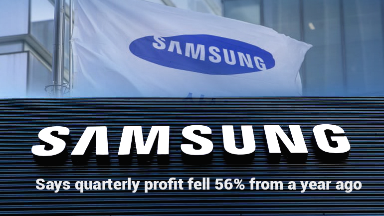 Quarterly operating profit fell 56% from last year – Samsung