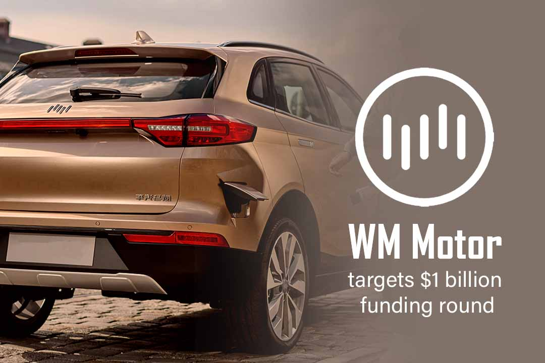 WM Motor, the Chinese E-car manufacturer targets $1 billion funding round