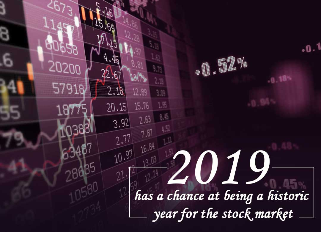 2019's Chance to become Historic Year for the stock market