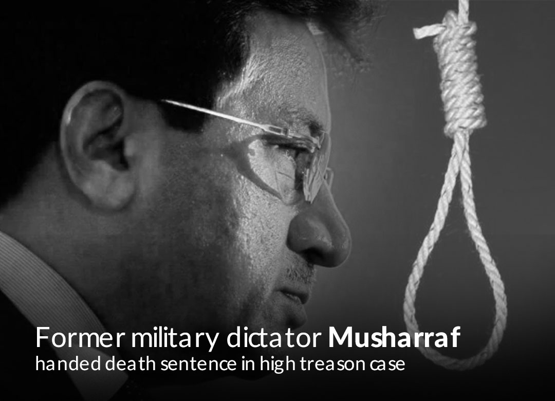 Islamabad Special Court handed Pervez Musharraf death Sentence