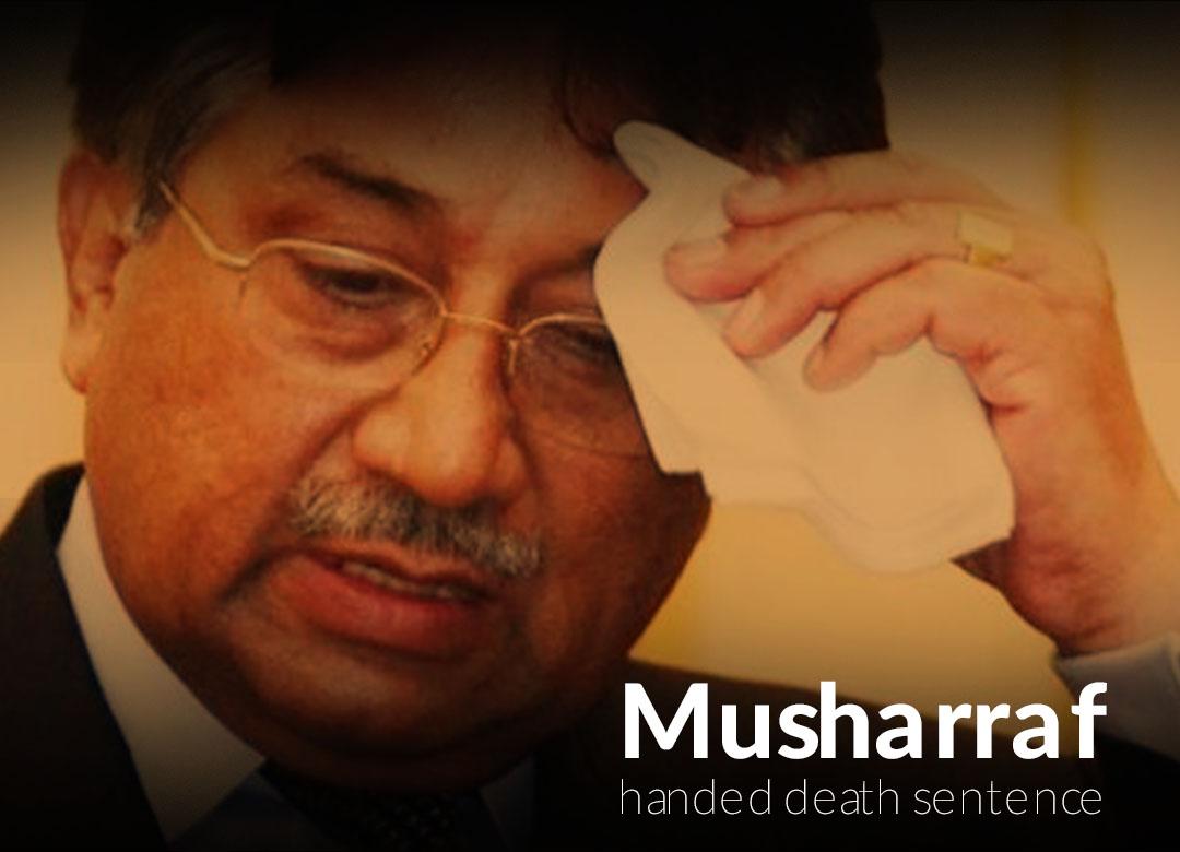 Islamabad Special Court handed Gen (R) Pervez Musharraf death Sentence