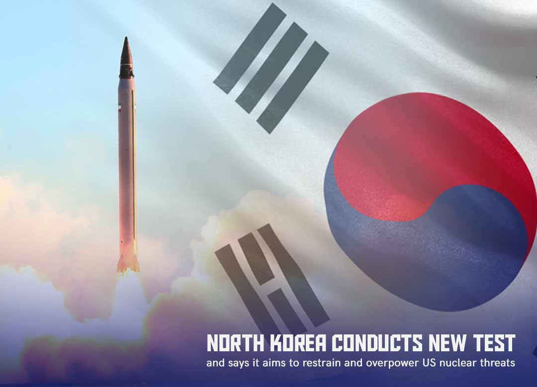 North Korea carry out new Tests aiming overpower U.S. Nuclear Threats