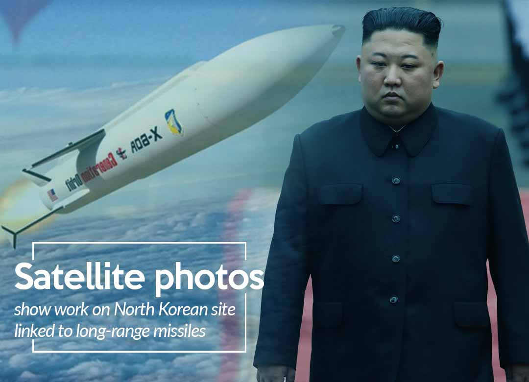 Satellite Photos reveal work on site of North Korea long-range missiles'