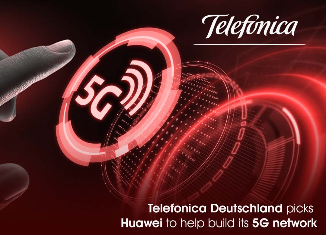 Telefonica Deutschland picks Huawei to help build its 5G network