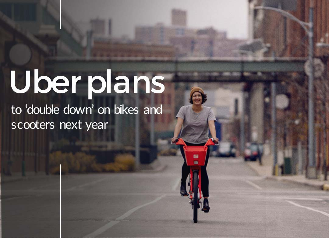 Uber to double down scooters and bikes in 2020