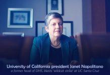Janet Napolitano condemns wildcat strike at UC