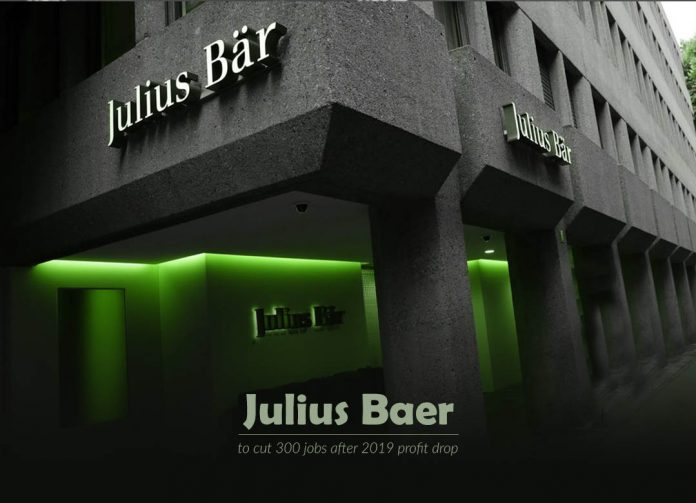 Julius Baer announces 300 job cuts after profit decline of 2019