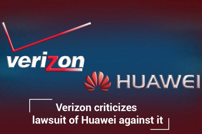 Verizon Criticizes Lawsuit of Huawei against it PR Stunt