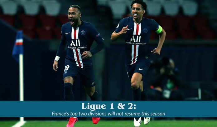 France's Top Ligue 1 and Ligue 2 will not resume this year